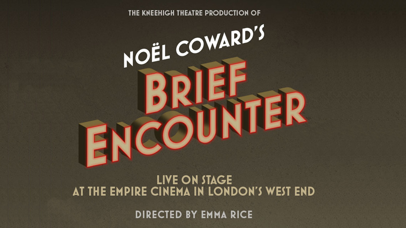 BRIEF ENCOUNTER - London