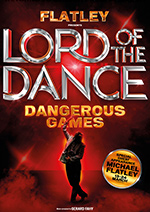 Lord of the Dance: Dangerous Games London and UK Tour