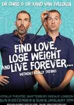 How To Find Love, Lose Weight And Live Forever... Without Really Trying! – London