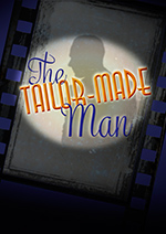 The Tailor-made Man