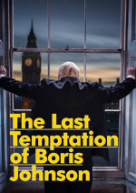 The Last Temptation of Boris Johnson – London