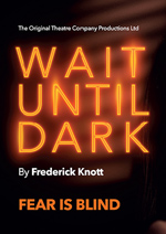 Wait Until Dark – National Tour